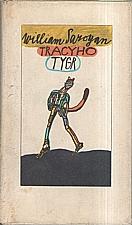 Saroyan: Tracyho tygr, 1980