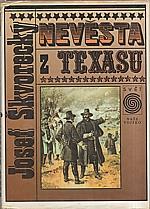 Škvorecký: Nevěsta z Texasu, 1993