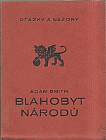 Smith: Blahobyt národů : Vybrané kapitoly, 1928