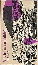 Kassak: V neděli se nepohřbívá, 1964