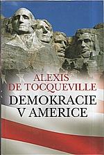 Tocqueville: Demokracie v Americe, 2012