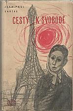 Sartre: Cesty k svobodě. I-II, 1946