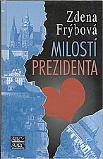 Frýbová: Milostí prezidenta, 2009