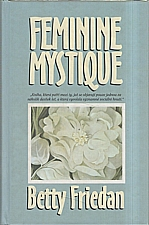 Friedan: Feminine mystique, 2002