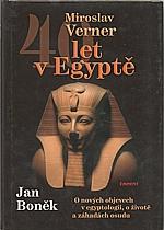 Verner: 40 let v Egyptě, 2006
