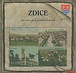 Smíšková: Zdice na starých pohlednicích, 2006