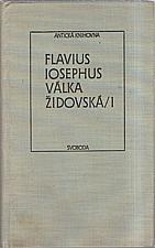 Josephus Flavius: Válka židovská. I [knihy I-III], 1990