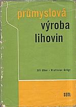 Uher: Průmyslová výroba lihovin, 1964