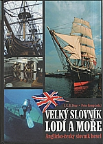Dear: Velký slovník lodí a moře, 2008