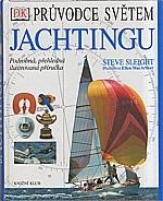 Sleight: Průvodce světem jachtingu, 2002