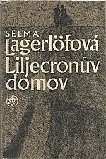 Lagerlöf: Liljecronův domov, 1984