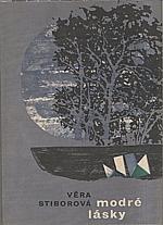 Stiborová: Modré lásky, 1963