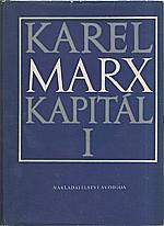 Marx: Kapitál : Kritika politické ekonomie. Díl  1., kniha  1.: Výrobní proces kapitálu, 1978