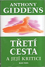 Giddens: Třetí cesta a její kritici, 2004