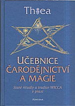 Thea: Učebnice čarodějnictví a magie, 2008
