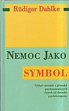 Dahlke: Nemoc jako symbol, 2000