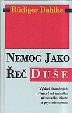 Dahlke: Nemoc jako řeč duše, 2000