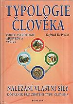 Weise: Typologie člověka podle astrologie, ájurvédy a výživy, 2003