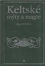 McCoy: Keltské mýty a magie, 1999