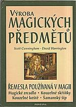 Cunningham: Výroba magických předmětů, 2003