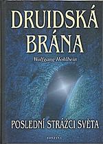 Hohlbein: Druidská brána, 2002