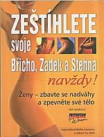 : Zeštíhlete svoje Břicho, Zadek a Stehna navždy!, 2000