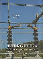 Kubín: Energetika : perspektivy - strategie - inovace v kontextu evropského vývoje, 2003