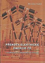 Kubín: Přenosy elektrické energie ČR, 2006