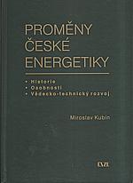 Kubín: Proměny české energetiky, 2009