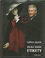 Špaček: Velká kniha etikety, 2005