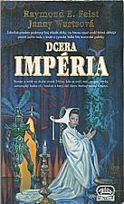 Feist: Dcera Impéria, 1997