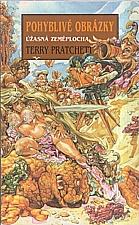 Pratchett: Pohyblivé obrázky, 2000