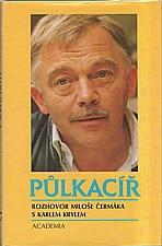 Čermák: Půlkacíř, 1993