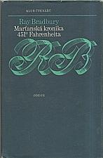 Bradbury: Marťanská kronika ; 451° Fahrenheita, 1978