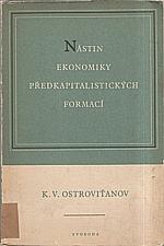 Ostrovitjanov: Nástin ekonomiky předkapitalistických formací, 1951