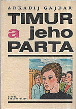 Gajdar: Timur a jeho parta, 1973