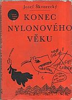 Škvorecký: Konec nylonového věku, 1967