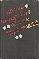 Dangulov: Ulice diplomatů, 1984