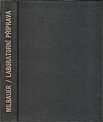Milbauer: Laboratorní příprava anorganických preparátů, 1947