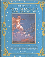 Demetz: 1909: aeroplány nad Bresciou, 2003