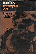 Thürk: Hodina mrtvých očí, 1971