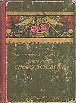 Hruška: Třetí kniha chodských bajek podle názorů a mravů chodských, 1914