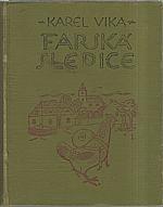 Vika: Farská slepice, 1919