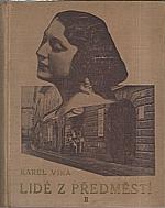 Vika: Lidé z předměstí. Díl II, 1927