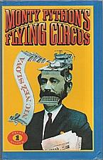 : Monty Pythonův létající cirkus : Nic než slova. První svazek, 2001