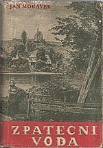 Morávek: Zpáteční voda, 1947
