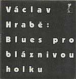 Hrabě: Blues pro bláznivou holku, 1990