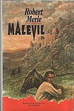 Merle: Malevil, 1992