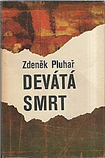Pluhař: Devátá smrt, 1977