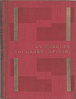 Rosůlek: Tři carští oficíři, 1932